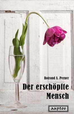 rotraud-a-perner_der-erschoepfte-mensch_2015