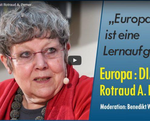Europa: Dialog mit Rotraud A. Perner
