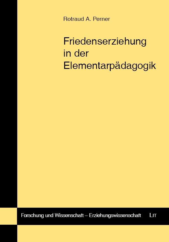 Rotraud A. Perner | Friedenserziehung in der Elementarpädagogik
